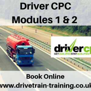 Driver CPC Modules 1 and 2 Monday 4 November 2019