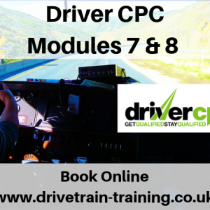 Driver CPC Modules 7 and 8 Friday 8 November 2019