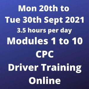Driver CPC Modules 1 to 10 Online 20 to 30 Sept 2021